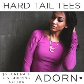 Shop Hard Tail Tees at Shop Adorn