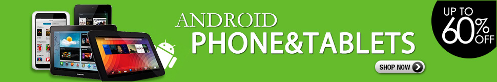 Android Cell Phone & Tablets