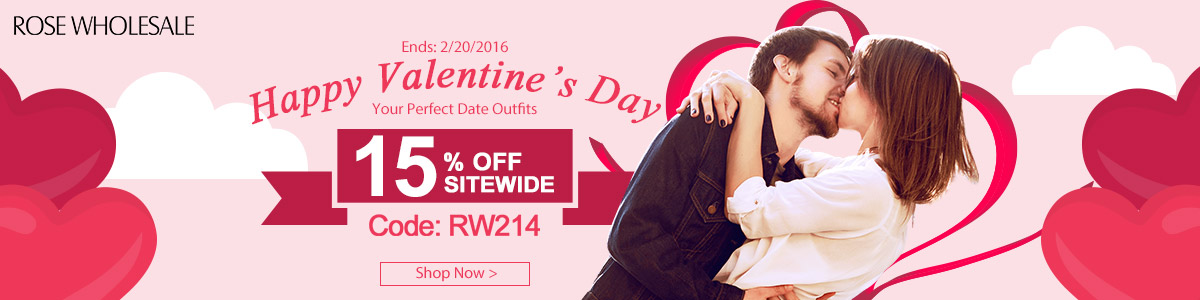 """Valentine's Day Sale: Enjoy 15% OFF Sitewide with Code """"RW214"""" at Rosewholesale.com. (Ends: Feb.20, 2016)"""