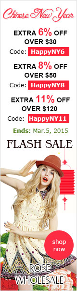Chinese New Year Flash Sale! Up to 11% OFF Sitewide at Rosewholesale! (Ends: Mar.5, 2015)