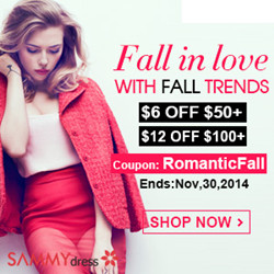 "Romantic Fall! Take $6 OFF $50+, $12 OFF $100+ with Coupon ""RomanticFall"". Enjoy Fall Fashion Banquet at Sammydress.com! (Ends: Nov,30,2014)"