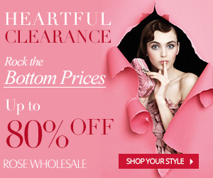 Heartful Clearance! Up to 80% OFF for Massive Items! Rock the Bottom Prices at Rosewholesale!