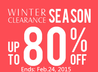 Clearance Season (Ends: Feb.24, 2015)