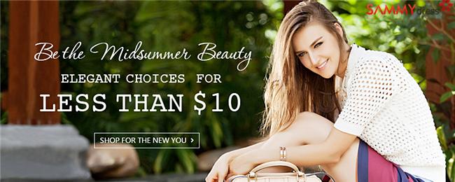 Be the Mid-summer Beauty! Elegant Choices for At Less Than $10 at SammyDress.com.