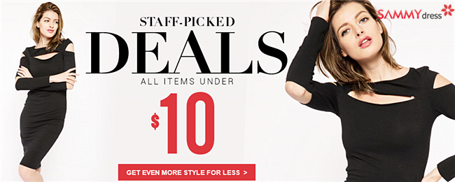 Enjoy staff-picked fashion items under $10 @sammydress.com