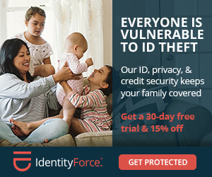 IdentityForce can help you protect your family