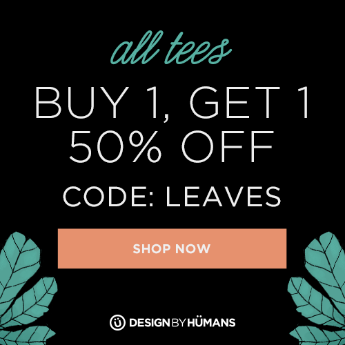 Buy one, get one 50% off on all tees with coupon code: LEAVES