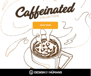 Shop the caffeinated collection at DesignByHumans.com.