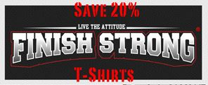 Save 20% On Finish Strong T-shirts