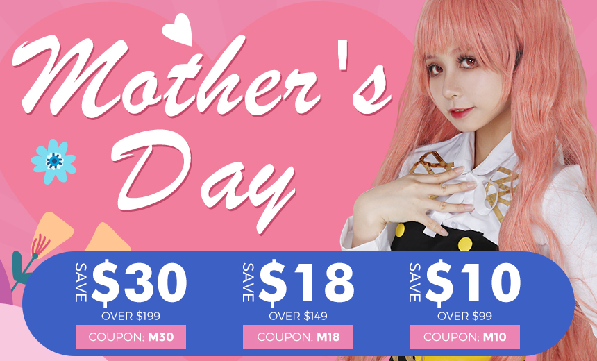860 04 - Save up to $30 for Mother's Day