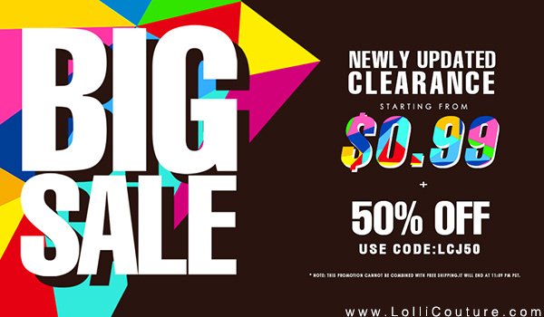 50% OFF Whole Site at LolliCouture.com. Use Code: 50OFF. 1 Day Only! PS: Clearance Sale starting from $1.99!