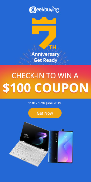 Geekbuying 7th Anniversary Sale - Check in to Win A $100 Coupon
