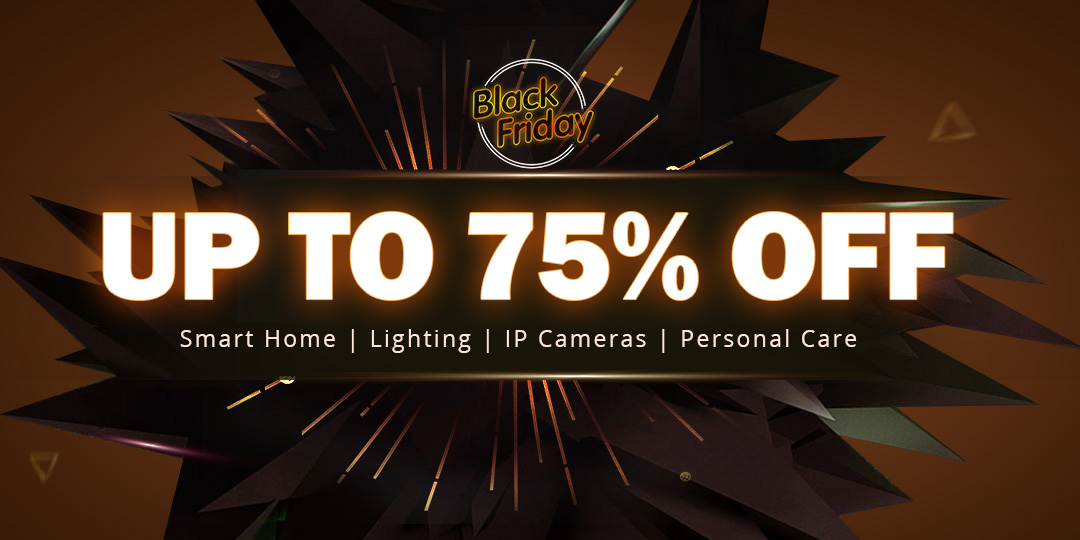 Geekbuying Black Friday Smart Home/Lighting/IP Cameras/Personal Care Sale