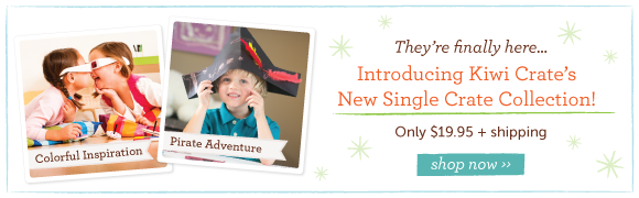 Single Crates now on Sale at Kiwi Crate! The perfect gift for children ages 3-7. shop now ››