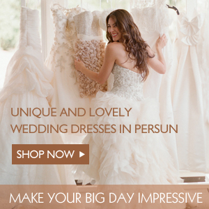 Unique and Lovely Wedding Dresses in PERSUN, Make your BIG DAY Impressive