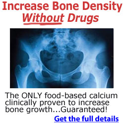 Increase Bone Density Guaranteed