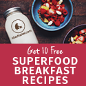 Free E-Book of Superfood Breakfast Recipes