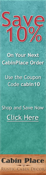 Shop rustic lodge decor at cabin place and save coupon