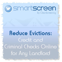 SmartScreen by ClearScreen -  Landlords and Property Managers - Reduce Evictions: Credit and Criminal Checks Online for Any Landlord
