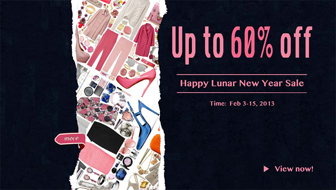 Up to 60% off. Time: Feb 3-15,2013