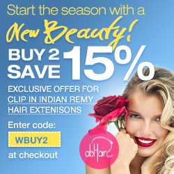 Start the season with a new beauty! Exclusive offer for clip in indian remy hair extensions. Buy 2 save 15%. Enter code: WBUY2 at checkout. Offer ends Apr. 28th.