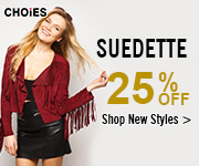 Get 25% Off Suedette at CHOiES! Limited time offer. Shop AW15 hottest trend Suedette!