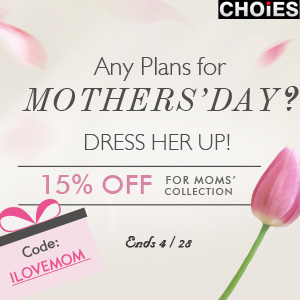 Mother's Day Sale at Choies, 15% off & free shipping