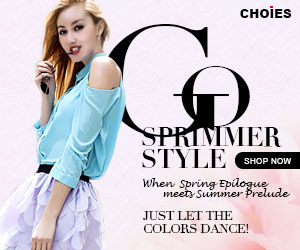 Spring-Summer Fashion Shopping CHOIES Select for You!