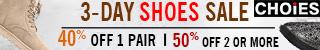 CHOiES 3-day Shoes Sale