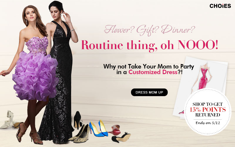 Mother's Day: Dress Mom Up & Get 15% Shopping Points Back to Account
