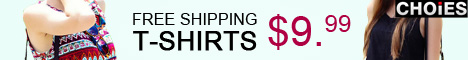 CHOIES T-shirts $9.99, free shipping worldwide
