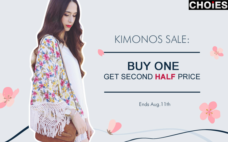 Kimono sale: Buy one get second half price at CHOIES. Ends Aug.11th.