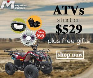 ATVs start at $529 plus free gifts