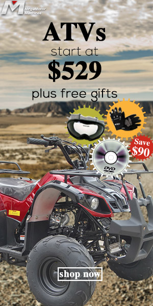 ATVs start at $529 plus free gifts