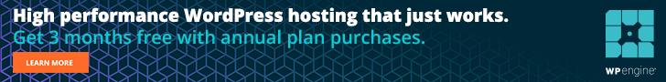 WPEngine - High performance WordPress hosting that just works. - Get 3 months free with annual plan purchases.