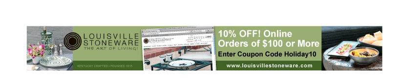 Louisville Stoneware- Give the Art of Living and Enjoy 10% OFF Online Orders of $100 or More! Enter Code Holiday10
