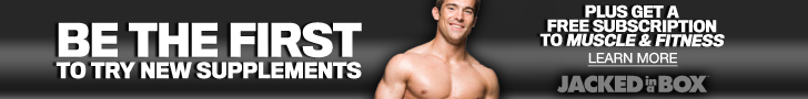 Be the 1st to try new supplements + Get a FREE SUBSCRIPTION to Muscle & Fitness magazine
