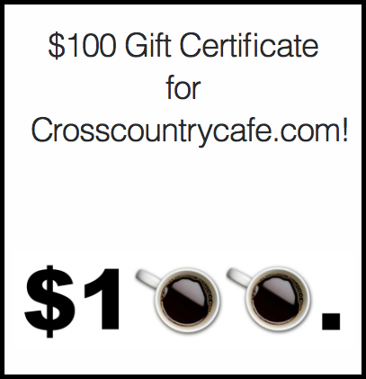 Win a $100. gift card to Cross Country Cafe