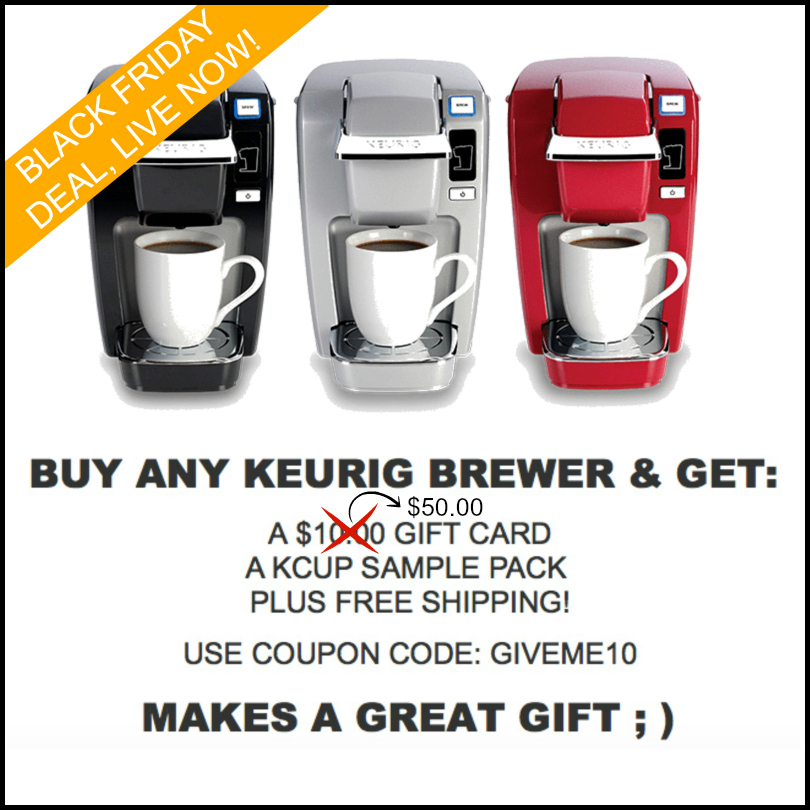 Free $50.00 gift card with all Keurig brewer purchases