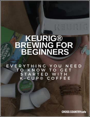Keurig® Brewing Guide [$5.00 Coupon Code Included]