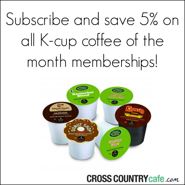 Subscribe and save 5% on all Keurig K-cup coffee of the month memberships