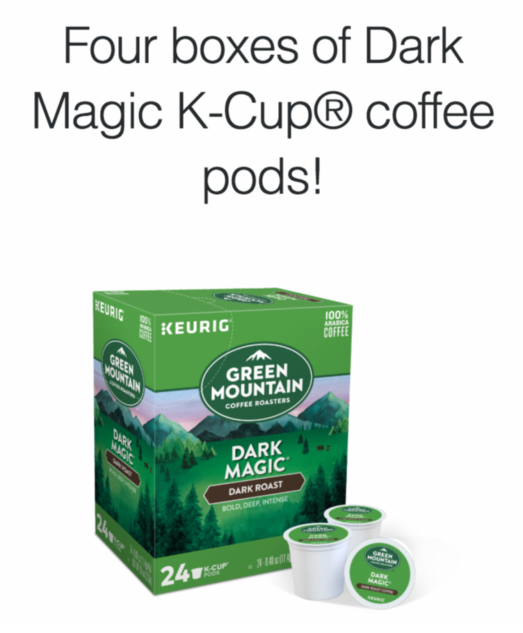 Win 4 boxes of Dark Magic K-Cup®  pods!