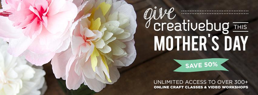 50% off Creativebug for Mothers Day