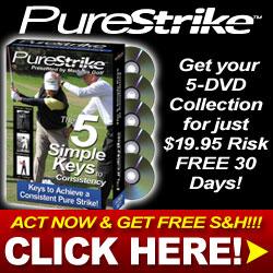 Pure Strike: the 5 Simple Keys to Consistency