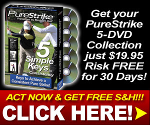 Pure Strike: the 5 Simple Keys to Consistency