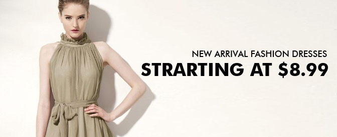 New Arrival, Fashion Dresses Starting at $8.99
