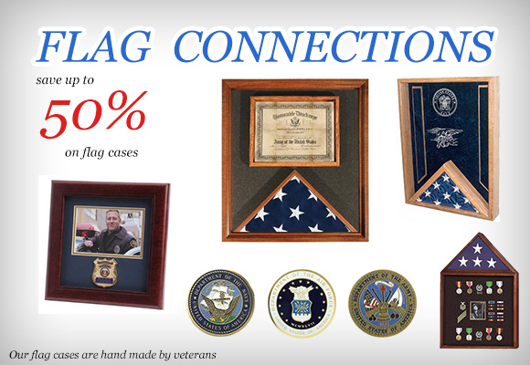 Flag Connections - Discount Flag Frames and Flag Boxes, Discount Military Gifts