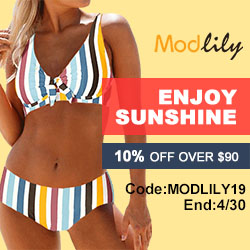 Enjoy Sunshine,10% off over USD 90.00 with code:MODLILY19,end:4/30