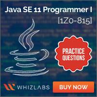 Java SE 11 Programmer I [1Z0-815] Practice Tests