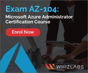 AZ-104 Microsoft Azure Administrator Exam Certification